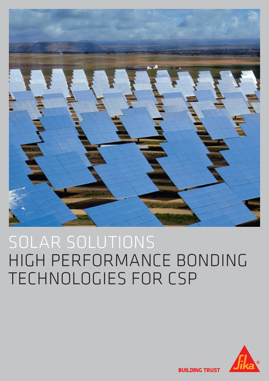 Solar Solutions - High Performance Bonding Technologies for CSP